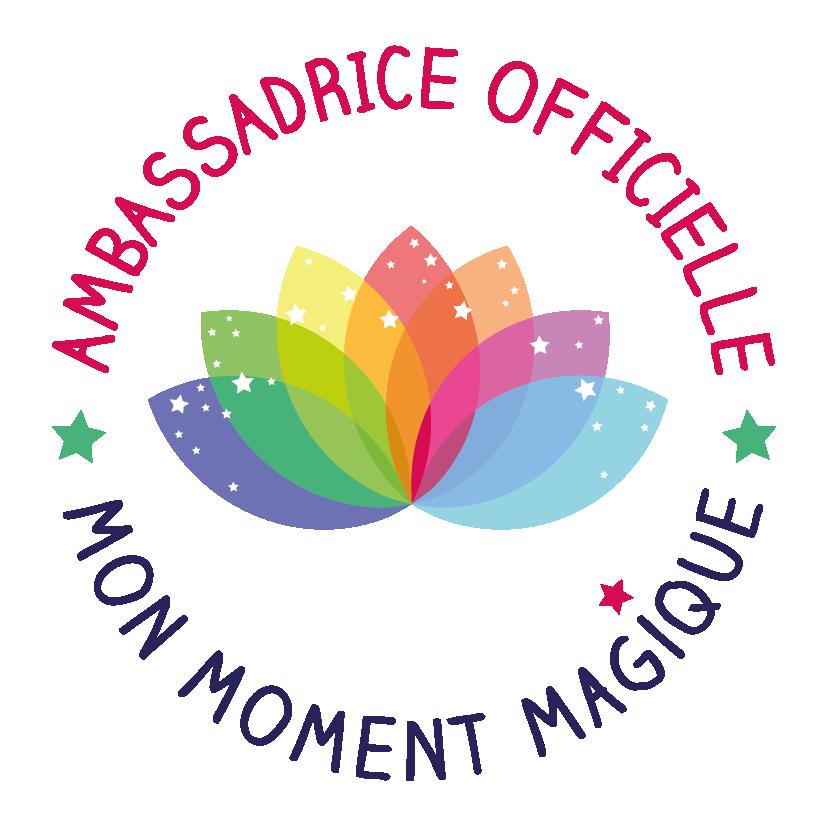 ambassadrice Mon Moment Magique